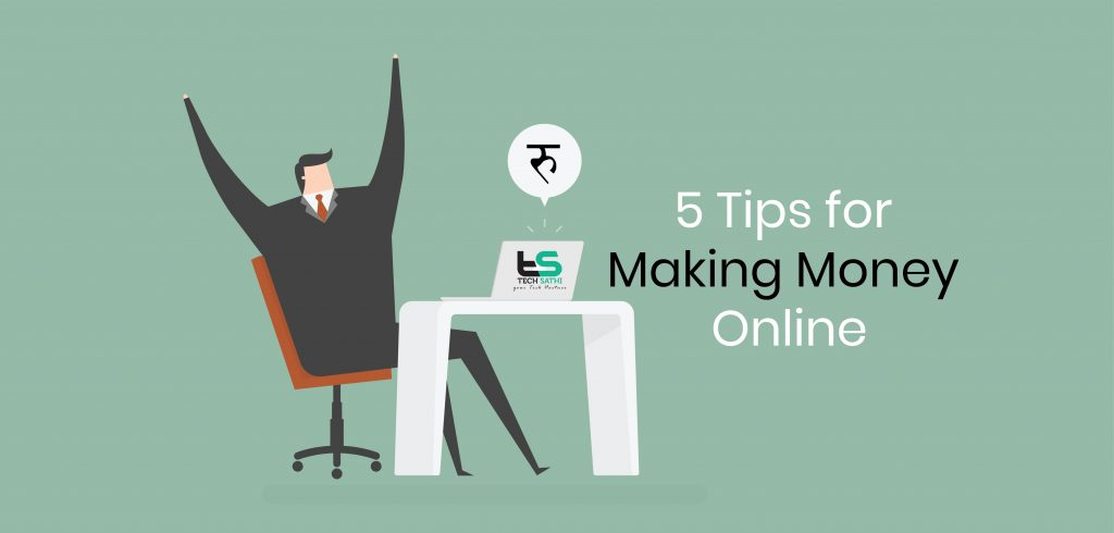 Tips For Making Money Online
