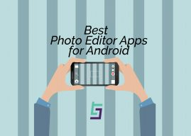 Best Photo Editor Apps for Android in 2019
