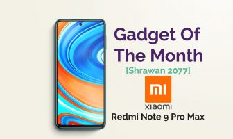 Redmi Note 9 Pro Max , Gadget of the Month