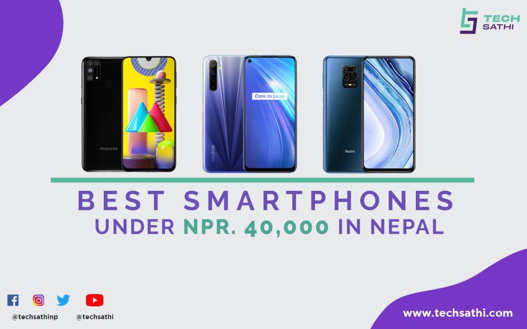 Best Smartphones Under 40000 in Nepal
