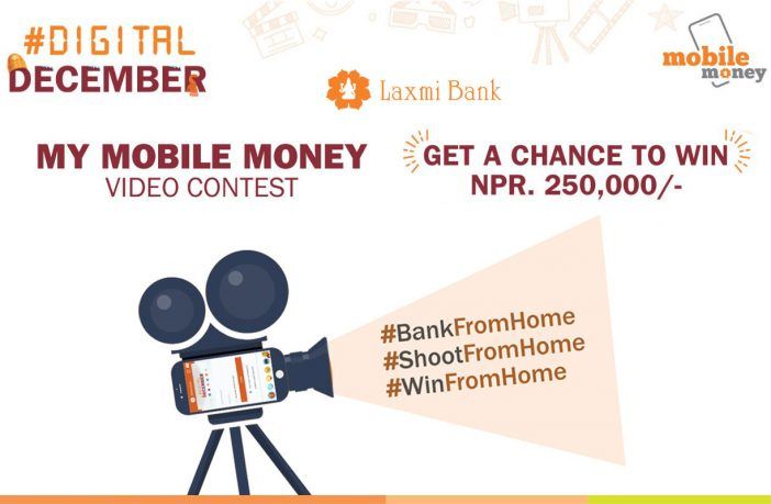 Laxmi Bank My Mobile Money Video Contest