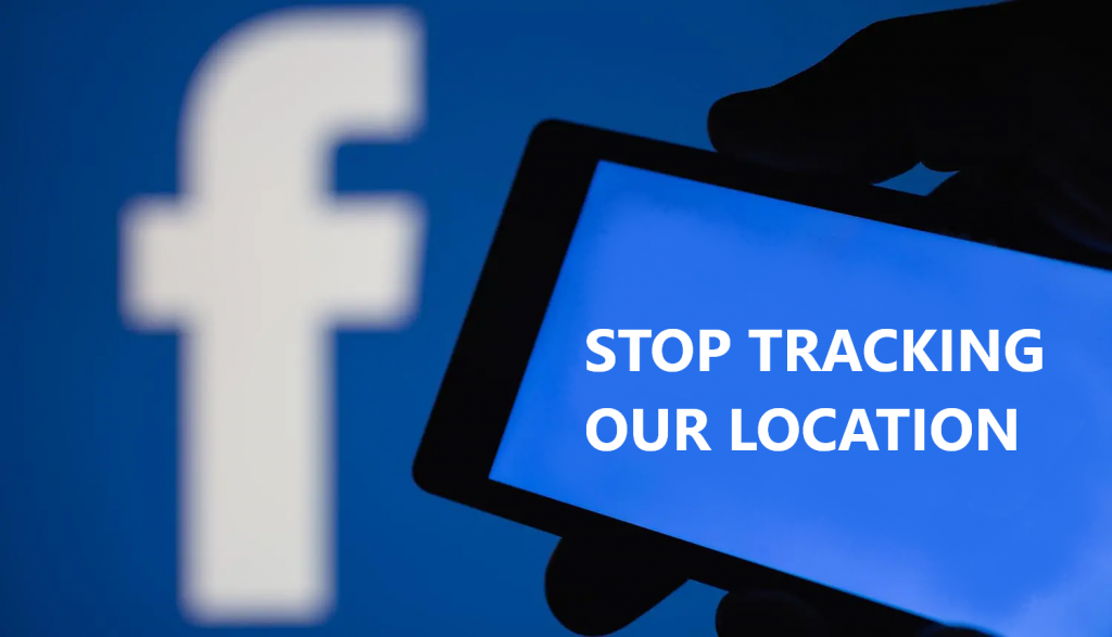 Stop facebook from tracking our location